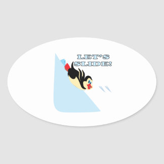 Lets Slide Oval Sticker