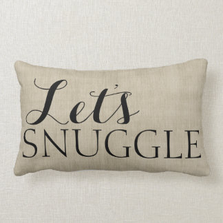 Let's Snuggle Rustic Burlap Look Pillow