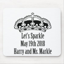 Let's Sparkle Harry & Meghan, May 19th 2018 Mouse Pad