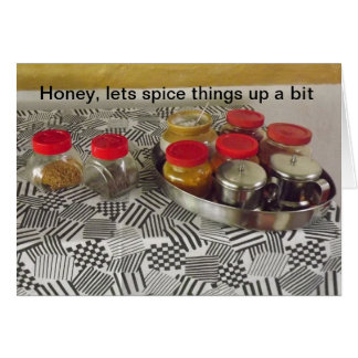 Lets spice things up honey HUMOR Card