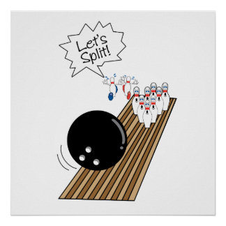 lets split scared bowling pins cartoon humor poster