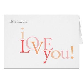 Let's Start Over  |  I Love You Card