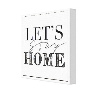 Let's Stay Home   Chic Statement Decor