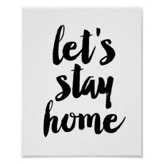 Let's stay home poster