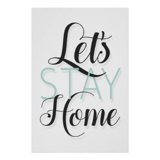 Let's Stay Home Wall Art