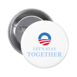 Let's Stay Together Pin