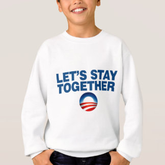 lets stay together sweatshirt