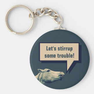 Let's Stirrup Some Trouble! Keychain