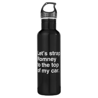 Let's strap Romney to the top of my car.png 24oz Water Bottle