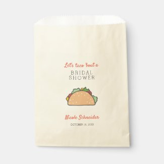 Let's Taco Bout A Bridal Shower Mexican Food Bar Favor Bag