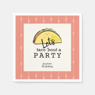 Let's Taco Bout A Party Fiesta Birthday Paper Napkins