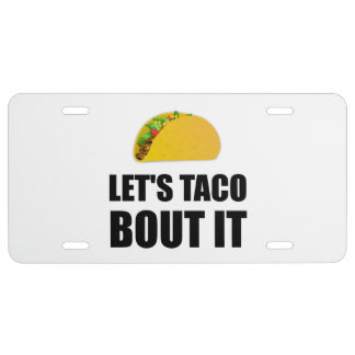 Lets Taco Bout It License Plate