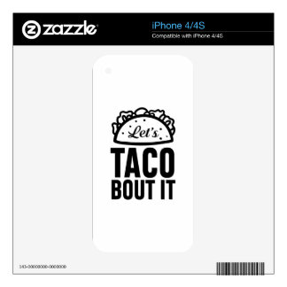 Let's Taco Bout It Skin For iPhone 4S