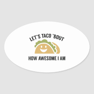 Let's Taco 'Bout Oval Sticker