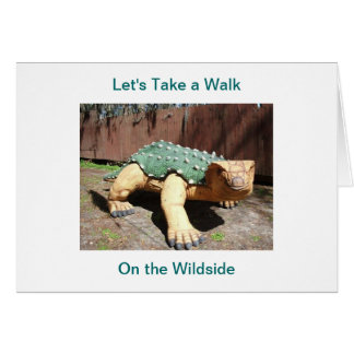 Let's Take a Walk On the Wildside Card