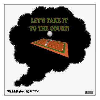 Lets Take It To The Court Wall Sticker
