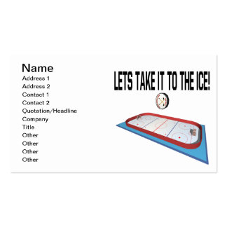 Lets Take It To The Ice Business Card