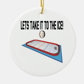 Lets Take It To The Ice Christmas Ornament
