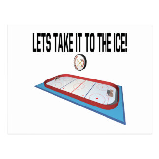 Lets Take It To The Ice Post Card