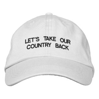 LET'S TAKE OUR COUNTRY BACK BASEBALL CAP