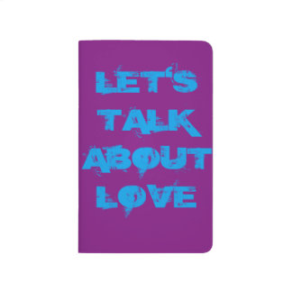 LET'S TALK ABOUT LOVE IT'S WILD! POCKET JOURNAL
