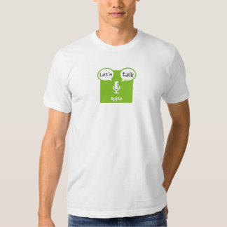 Let's Talk Apple T-Shirt
