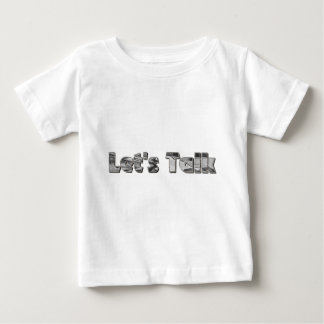 let's Talk Baby T-Shirt