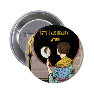 Let's Talk Beauty -Avon! Pinback Button