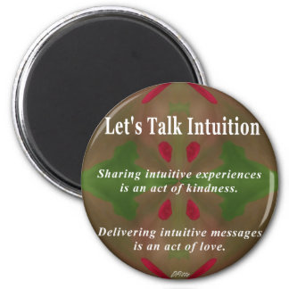Let's Talk Intuition Magnet