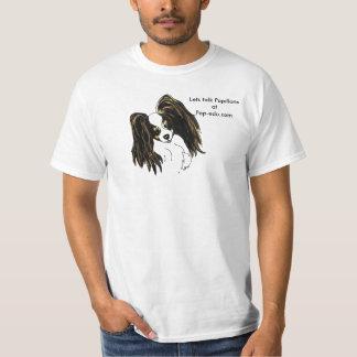 Lets talk Papillons T Shirt