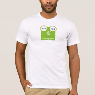 Let's Talk Photography T-Shirt