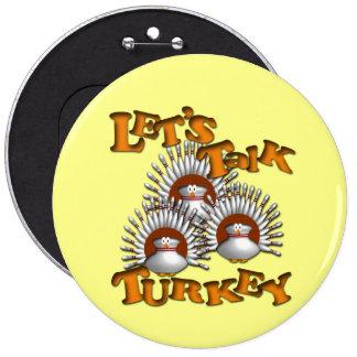 Let's Talk Turkey Button