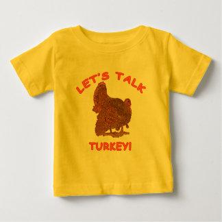 Let's Talk Turkey Thanksgiving Apparel Baby T-Shirt