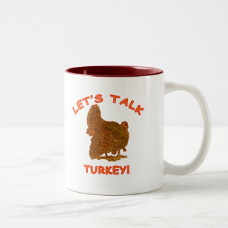 Let's Talk Turkey Thanksgiving Apparel Two-Tone Coffee Mug