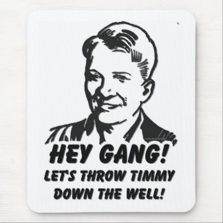 Let's Throw Timmy Down The Well Mouse Pad