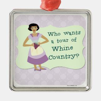 Lets Tour Whine Country! Square Metal Christmas Ornament