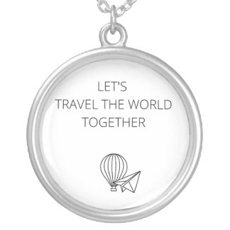 Let's travel the world together silver plated necklace