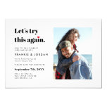 Lets Try This Again Wedding Change The Date Photo Invitation