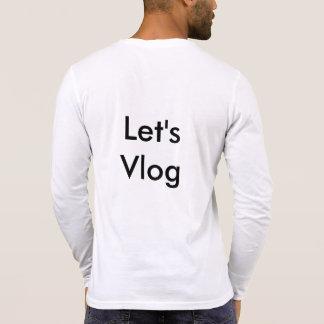 Let's Vlog t-shirt