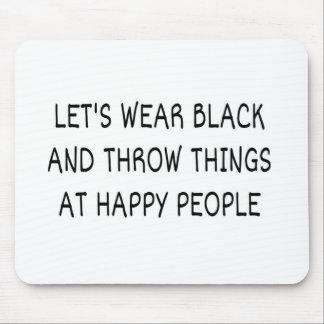 Let's Wear Black Mouse Pad