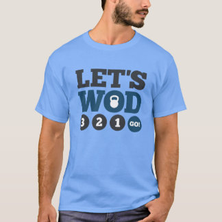 Let's WOD T-Shirt