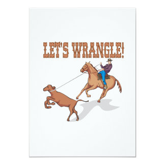 Lets Wrangle Card