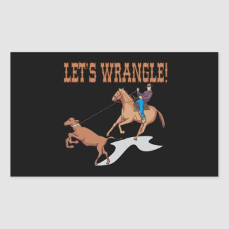 Lets Wrangle Rectangular Sticker