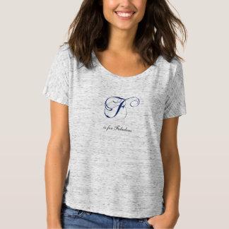 Letter F flourish fabulous T Shirt