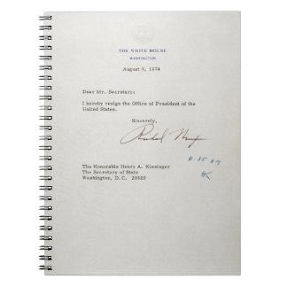 Letter of Resignation of Richard M. Nixon 1974 Spiral Notebooks
