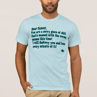 Letter To Cancer T-Shirt
