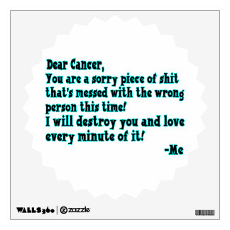Letter To Cancer Wall Sticker