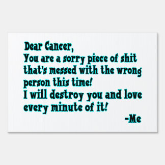 Letter To Cancer Lawn Signs