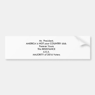 letter to the president bumper sticker
