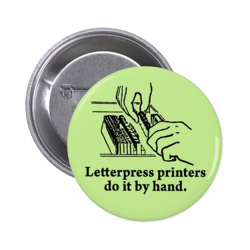 Letterpress printers do it by hand pin